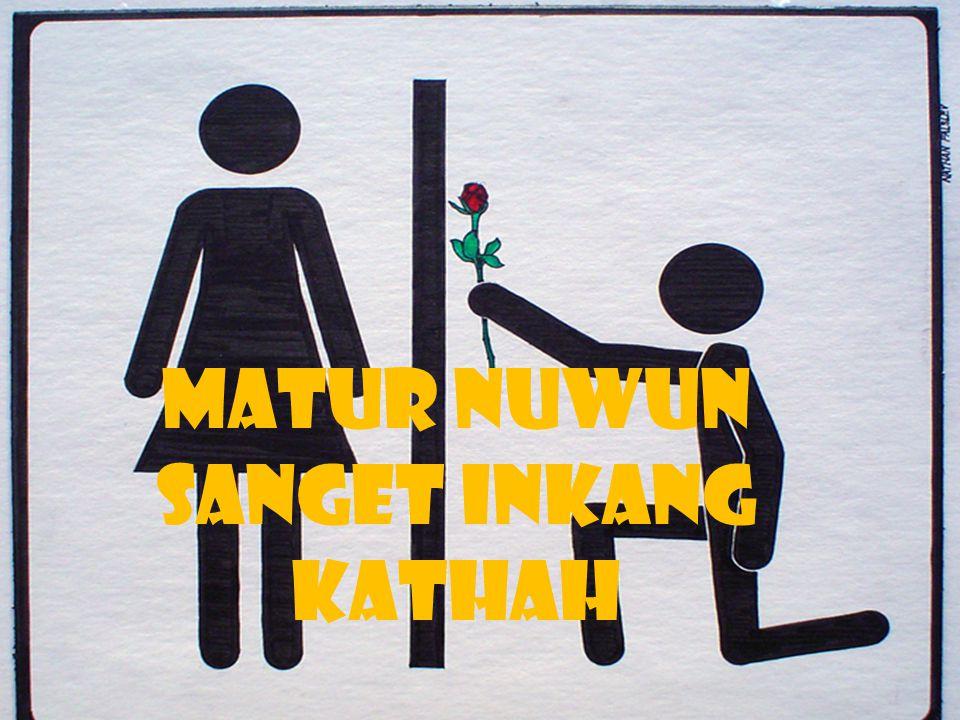 MATUR NUWUN SANGET INKANG KATHAH