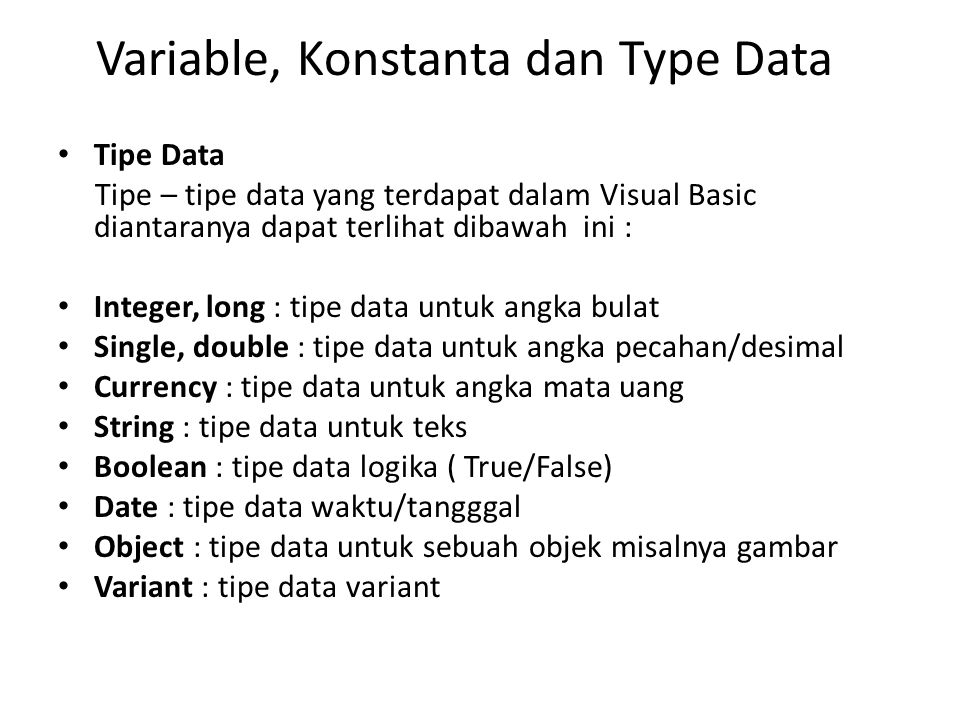 Variable, Konstanta dan Type Data