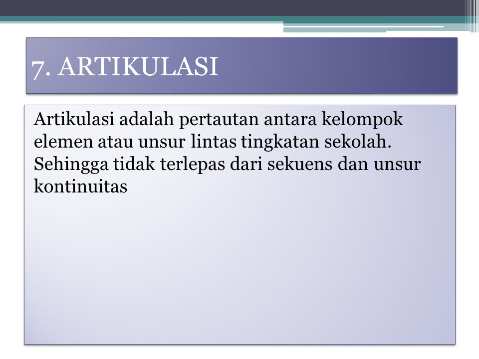 7. ARTIKULASI