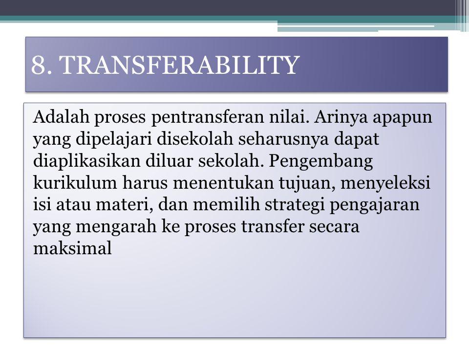 8. TRANSFERABILITY