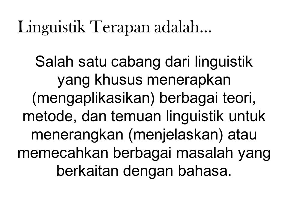 Linguistik Terapan adalah...