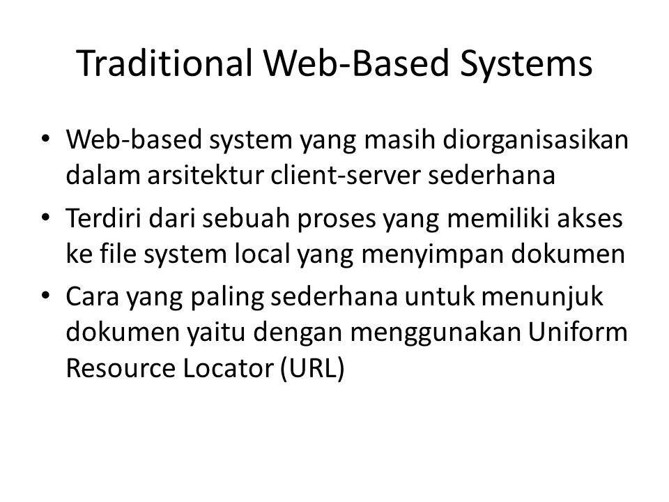 Traditional Web-Based Systems