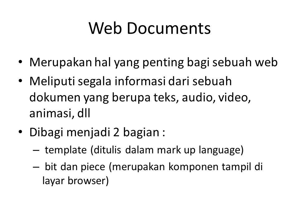 Web Documents Merupakan hal yang penting bagi sebuah web