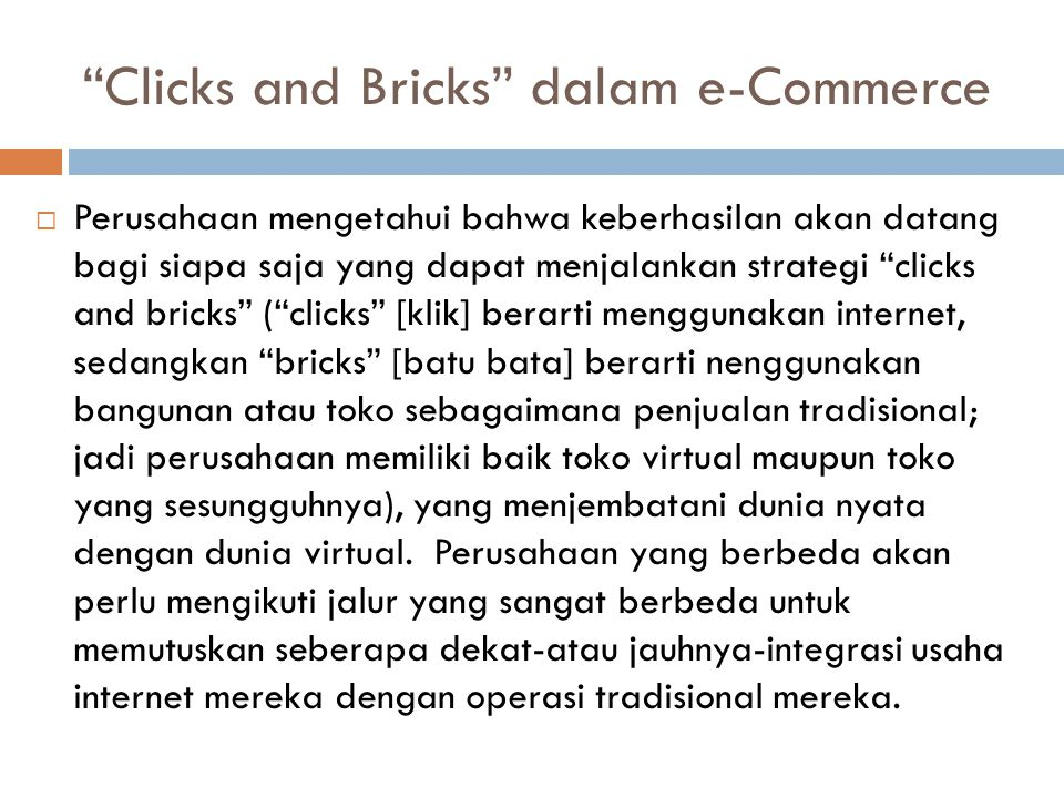 Clicks and Bricks dalam e-Commerce
