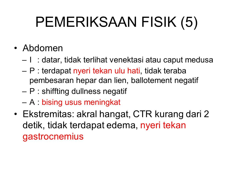 PEMERIKSAAN FISIK (5) Abdomen