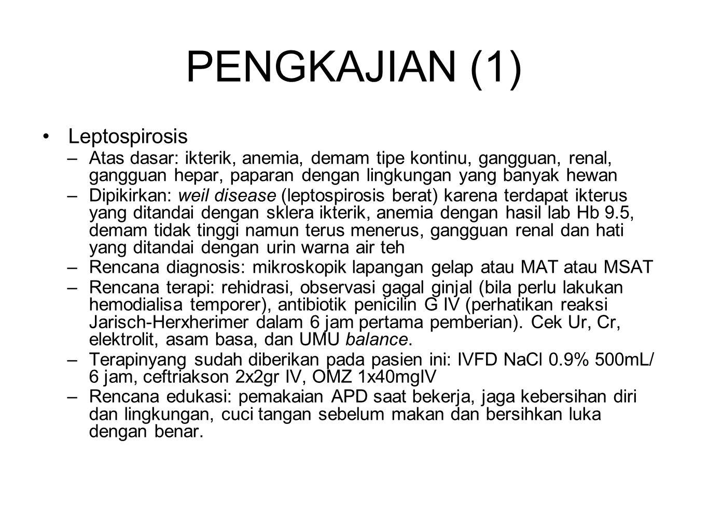 PENGKAJIAN (1) Leptospirosis
