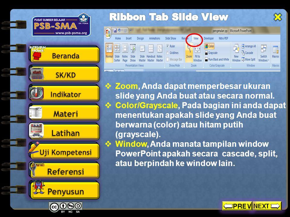 Ribbon Tab Slide View Zoom, Anda dapat memperbesar ukuran slide yang Anda buat atau secara normal.