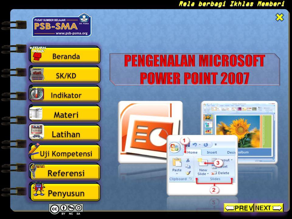 PENGENALAN MICROSOFT POWER POINT 2007