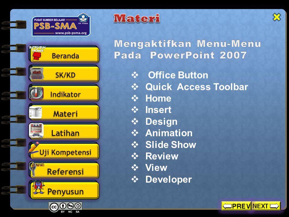 Materi Mengaktifkan Menu-Menu Pada PowerPoint 2007 Office Button