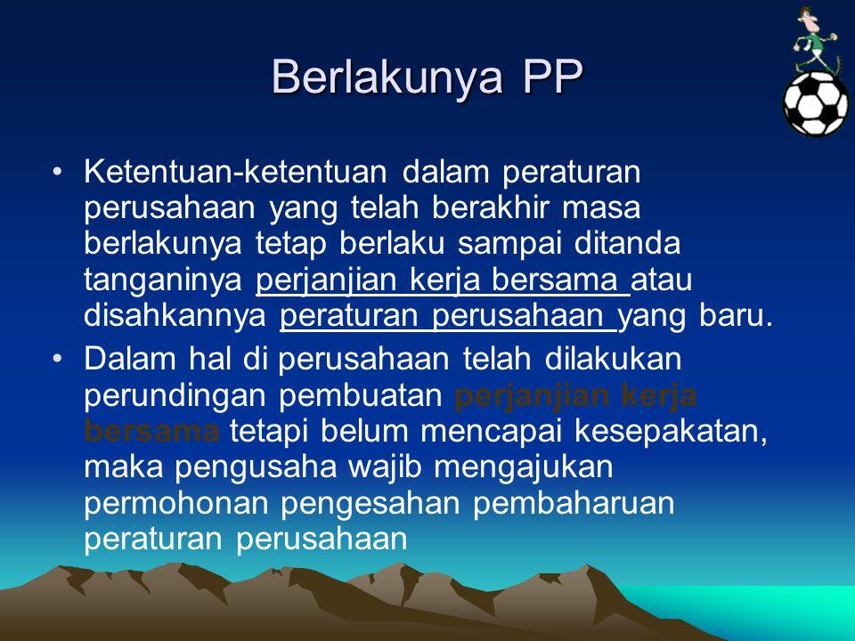Berlakunya PP