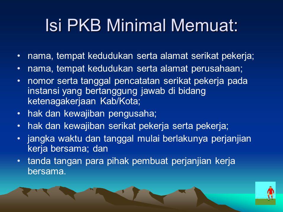 Isi PKB Minimal Memuat: