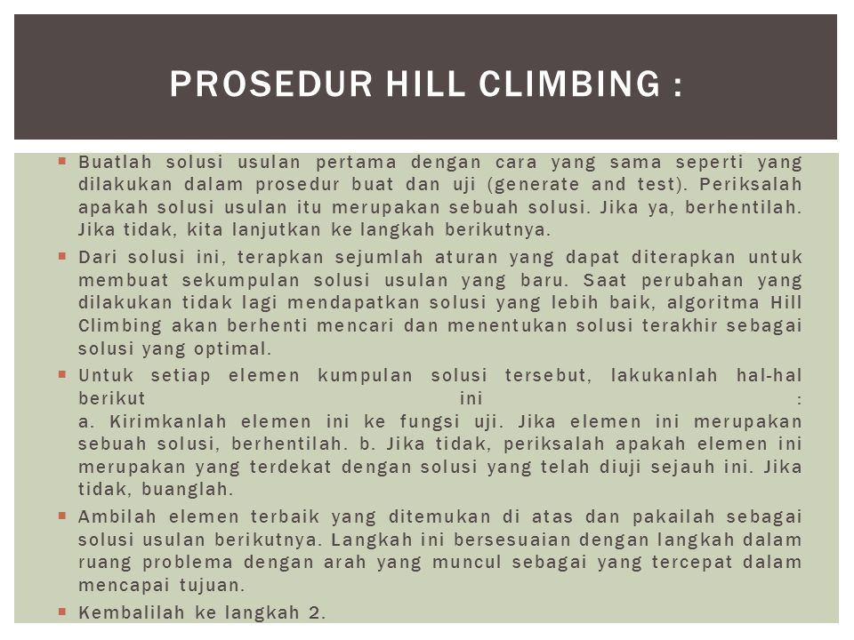 Prosedur Hill Climbing :