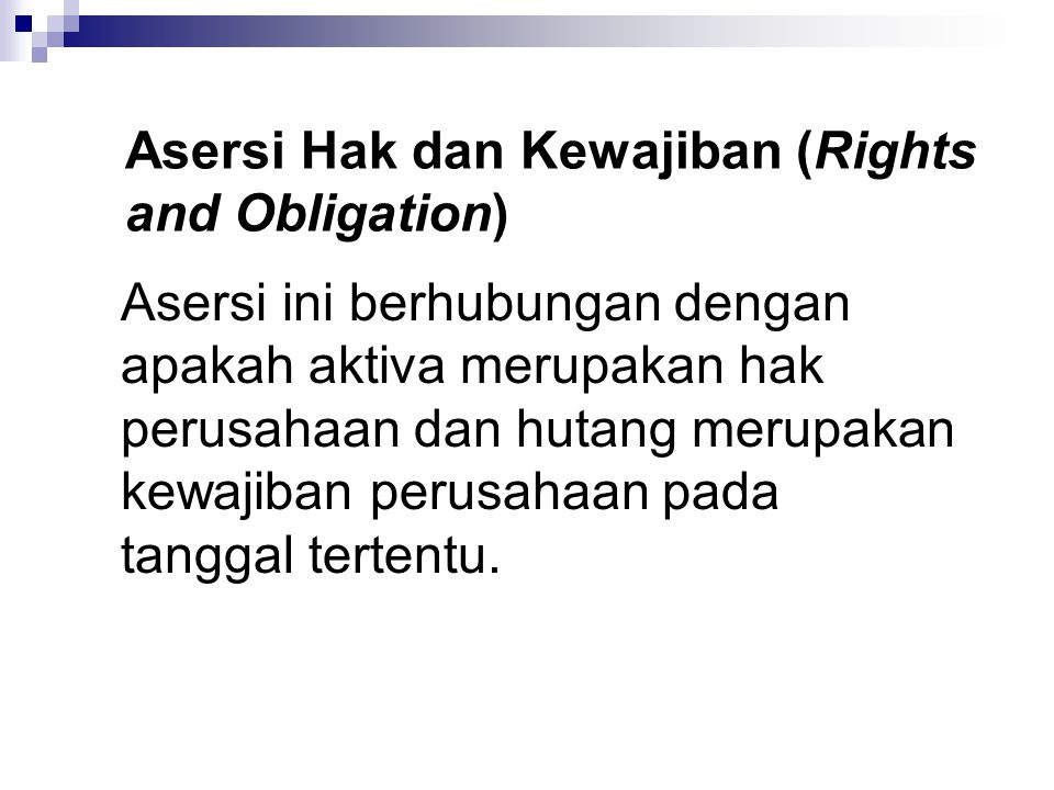 Asersi Hak dan Kewajiban (Rights and Obligation)