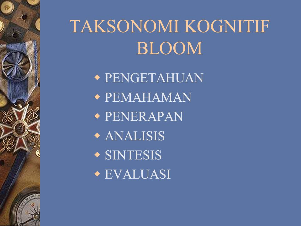 TAKSONOMI KOGNITIF BLOOM