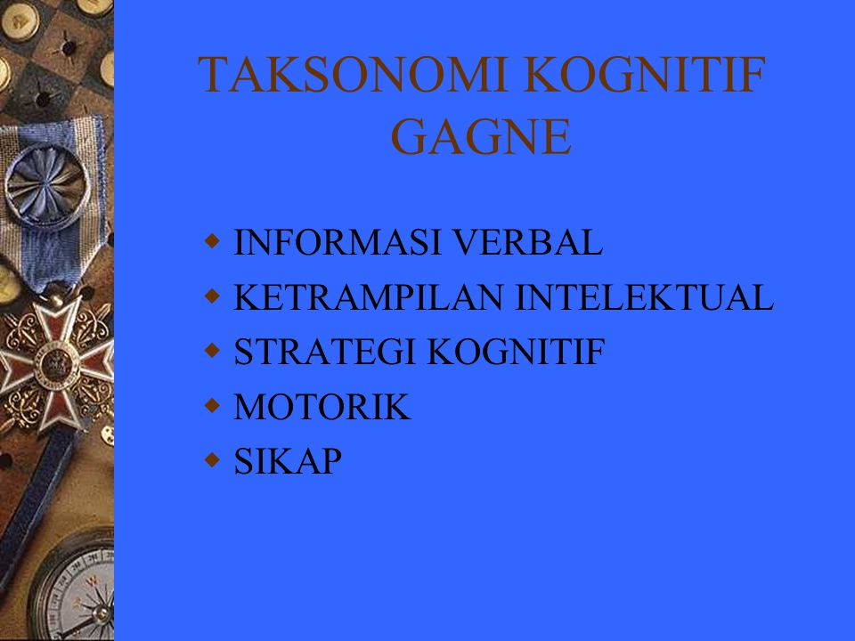 TAKSONOMI KOGNITIF GAGNE