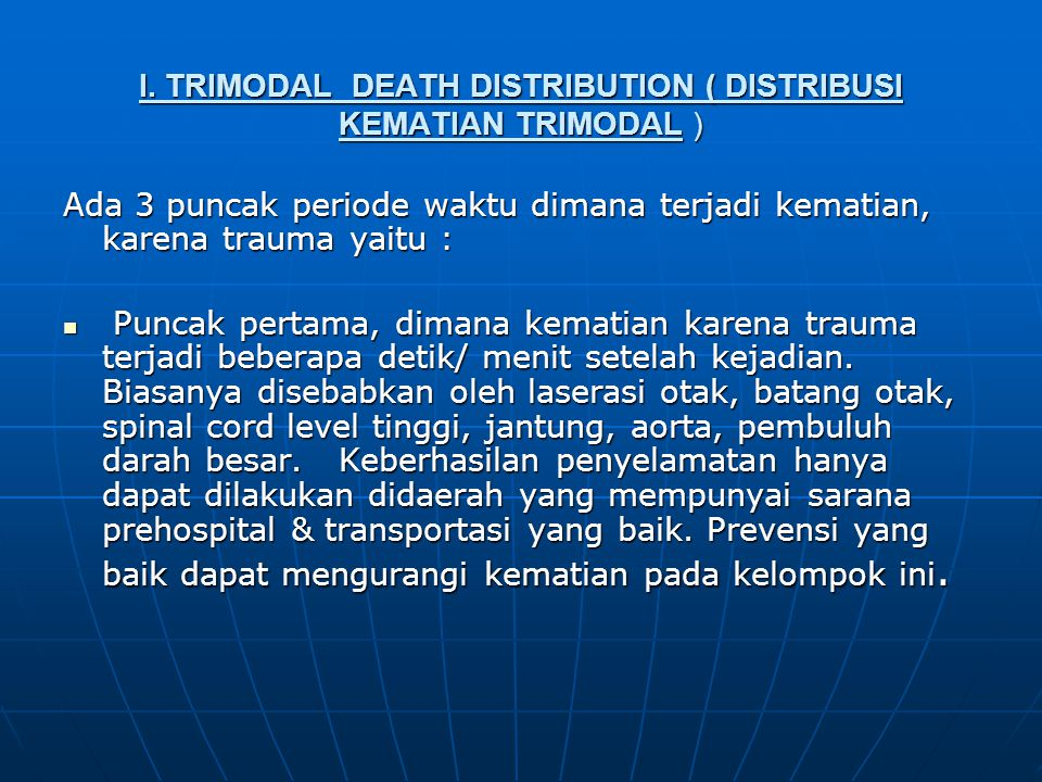 I. TRIMODAL DEATH DISTRIBUTION ( DISTRIBUSI KEMATIAN TRIMODAL )
