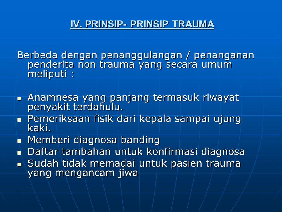 IV. PRINSIP- PRINSIP TRAUMA