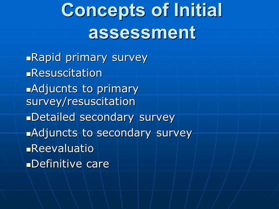 Concepts of Initial assessment