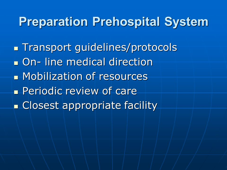 Preparation Prehospital System