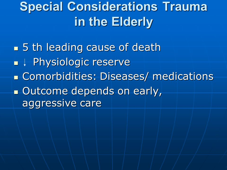 Special Considerations Trauma in the Elderly