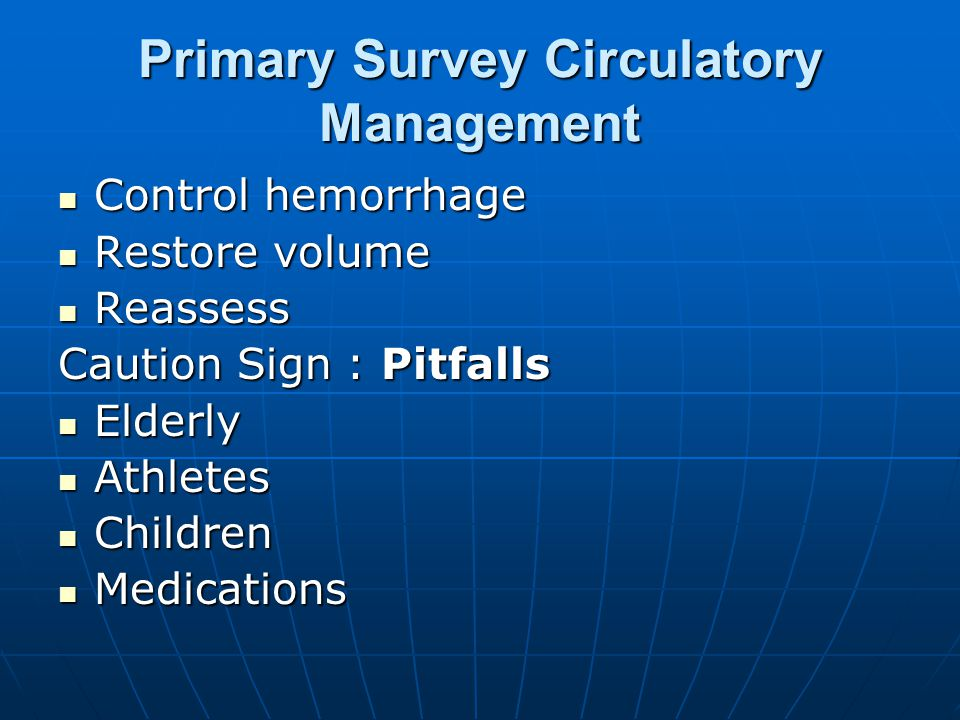 Primary Survey Circulatory Management