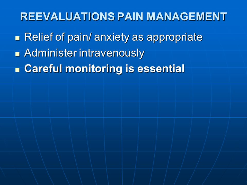 REEVALUATIONS PAIN MANAGEMENT