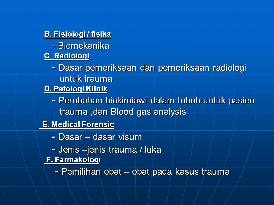 - Dasar pemeriksaan dan pemeriksaan radiologi