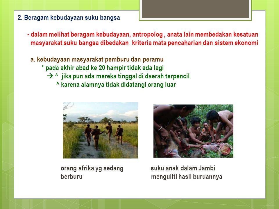 2. Beragam kebudayaan suku bangsa