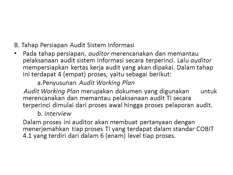 B. Tahap Persiapan Audit Sistem Informasi