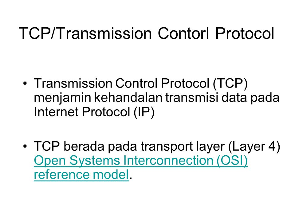 TCP/Transmission Contorl Protocol