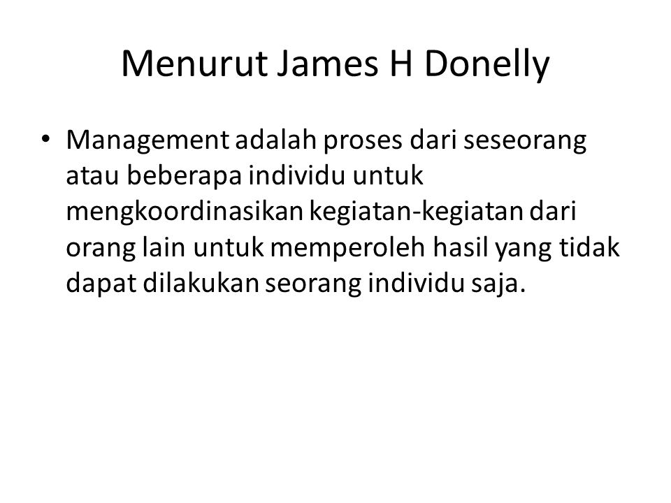 Menurut James H Donelly