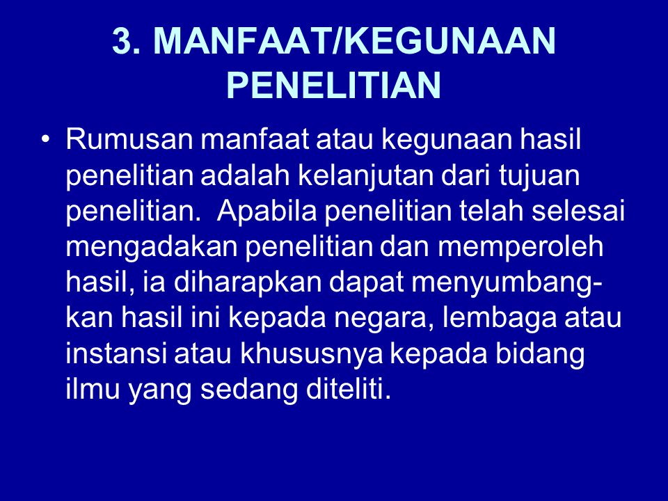 3. MANFAAT/KEGUNAAN PENELITIAN