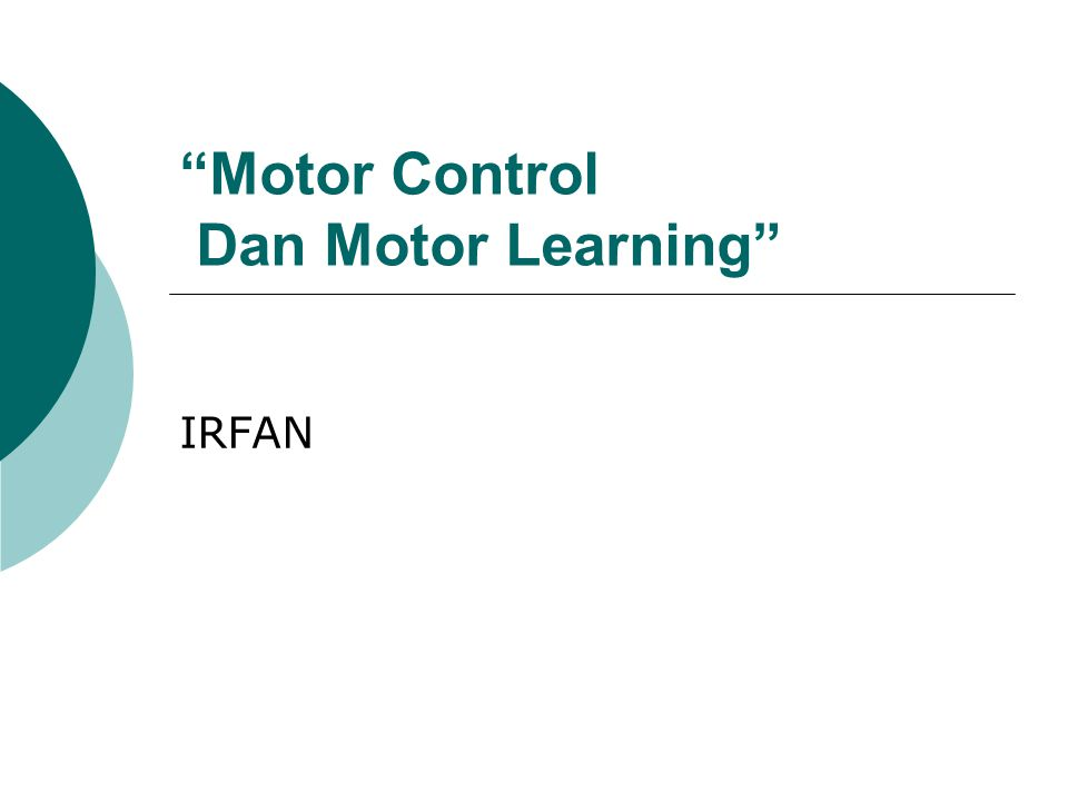 Motor Control Dan Motor Learning