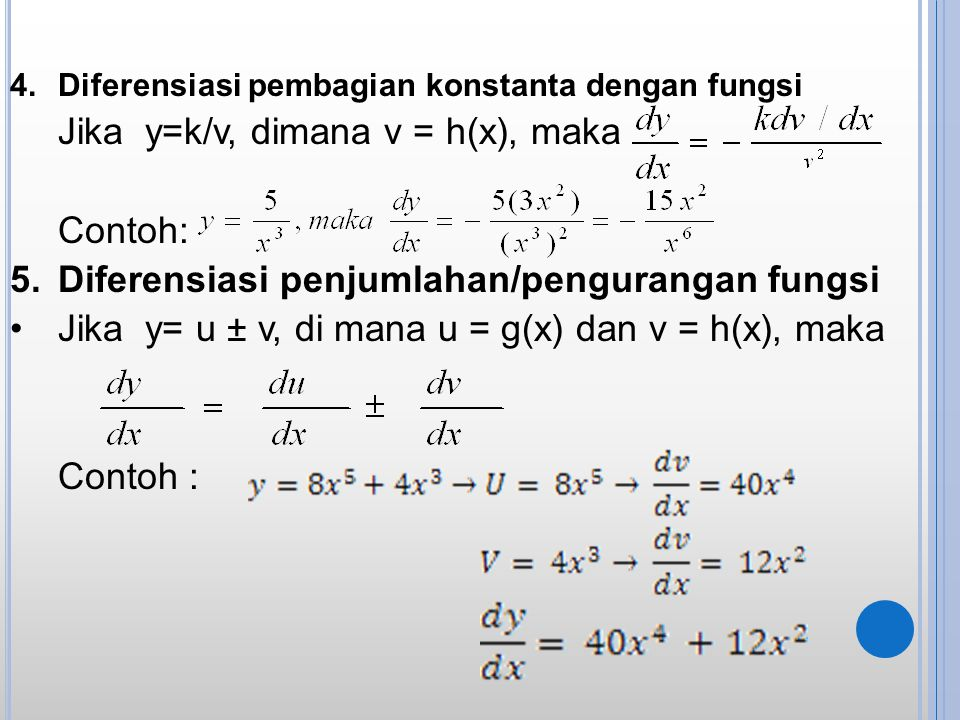 Jika y=k/v, dimana v = h(x), maka Contoh: