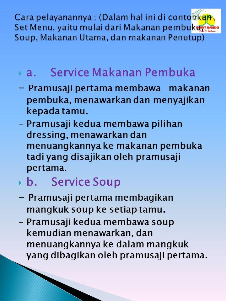 a. Service Makanan Pembuka