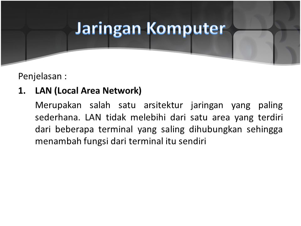 Jaringan Komputer Penjelasan : LAN (Local Area Network)
