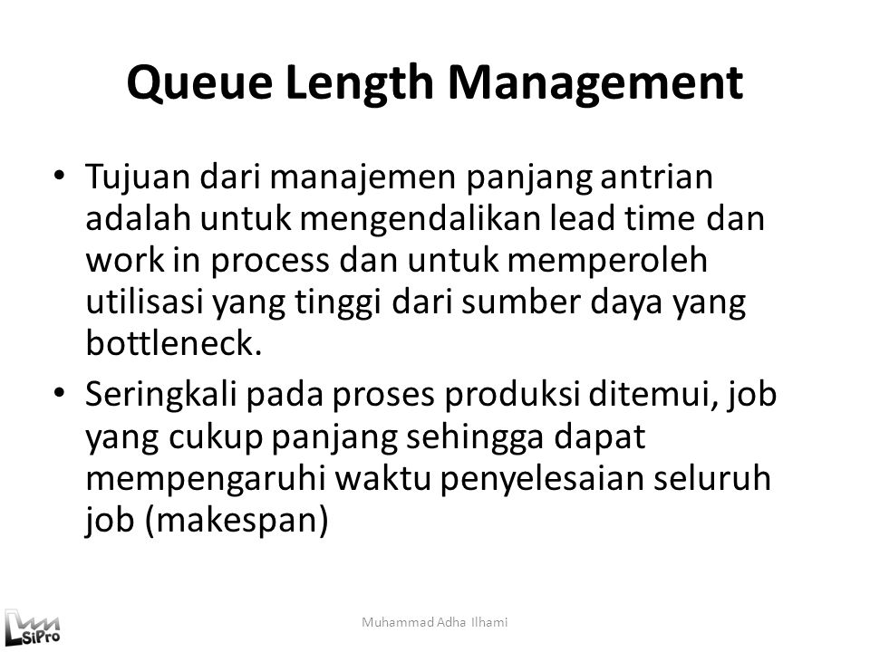 Queue Length Management