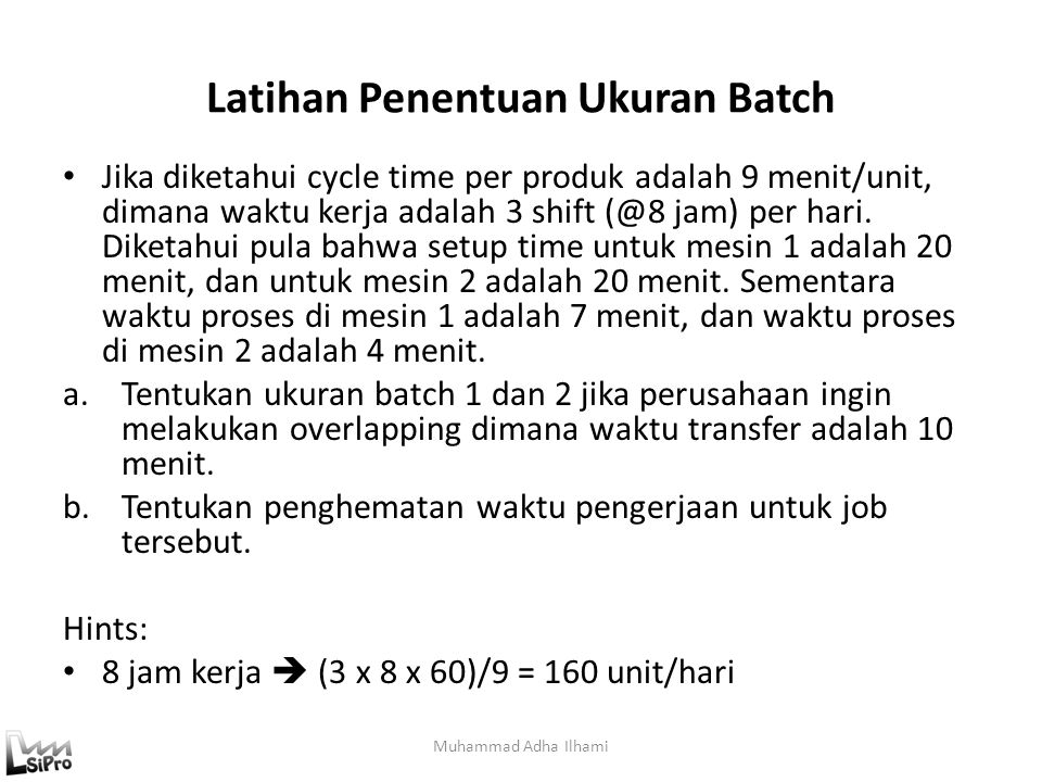 Latihan Penentuan Ukuran Batch