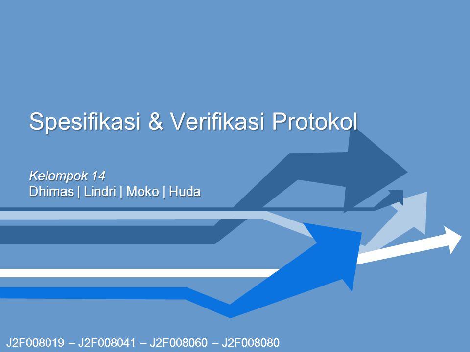 Spesifikasi & Verifikasi Protokol