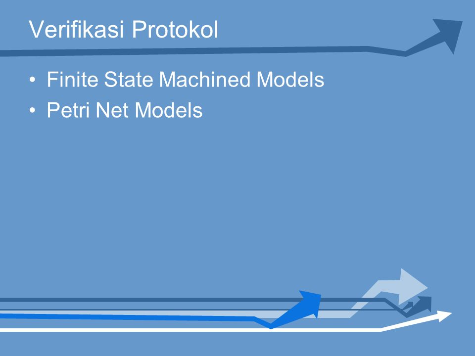 Verifikasi Protokol Finite State Machined Models Petri Net Models