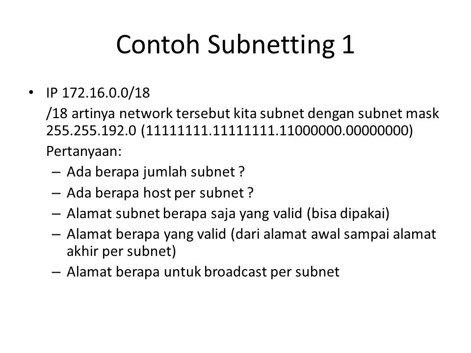 Contoh Subnetting 1 IP 172.16.0.0/18.