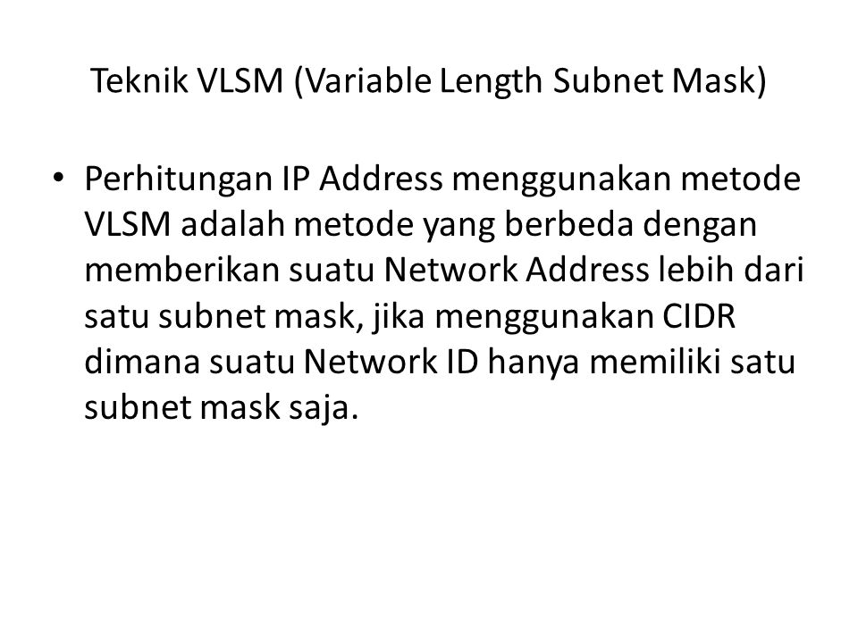 Teknik VLSM (Variable Length Subnet Mask)