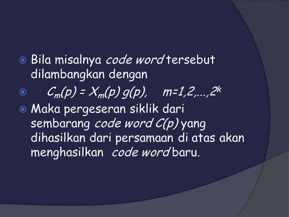 Bila misalnya code word tersebut dilambangkan dengan
