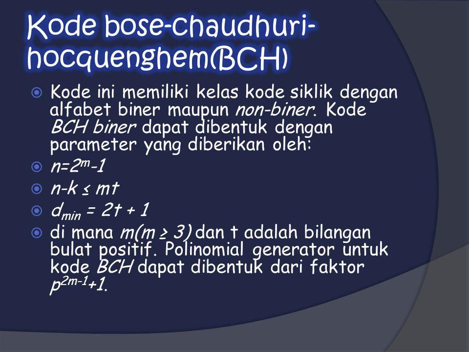 Kode bose-chaudhuri-hocquenghem(BCH)