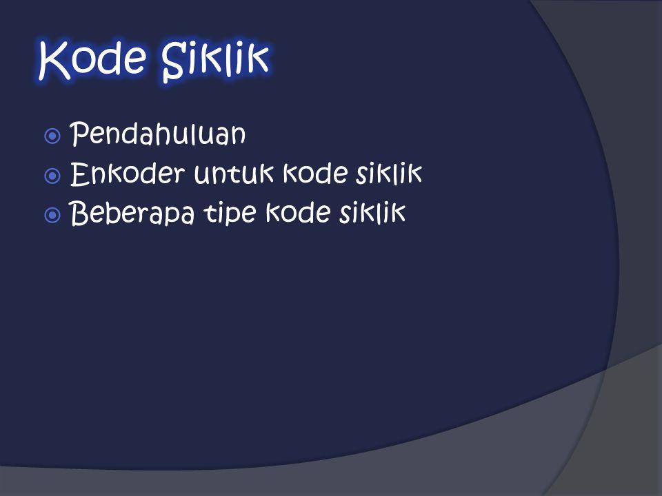 Kode Siklik Pendahuluan Enkoder untuk kode siklik