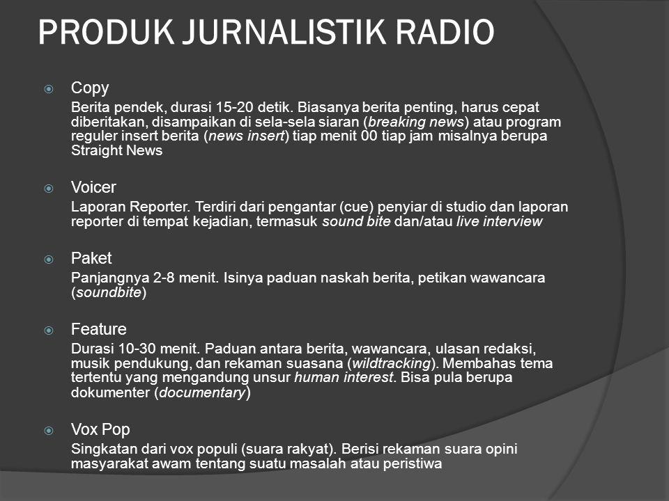 PRODUK JURNALISTIK RADIO