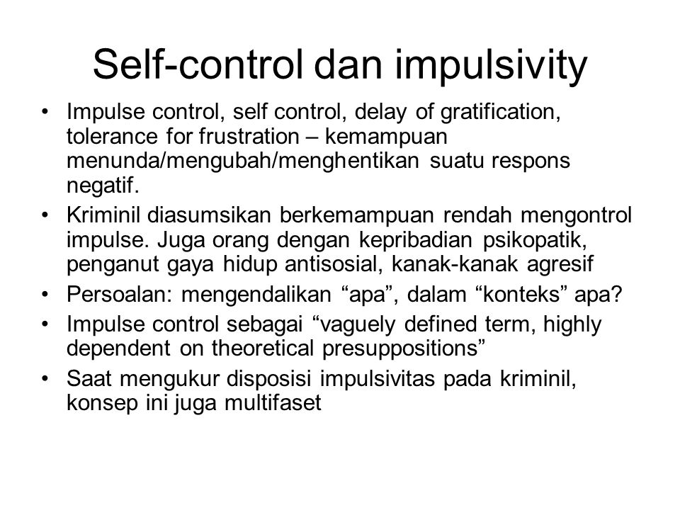 Self-control dan impulsivity