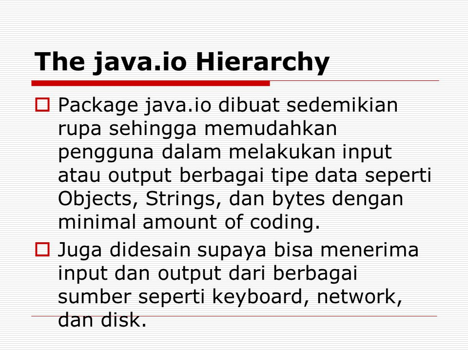 The java.io Hierarchy