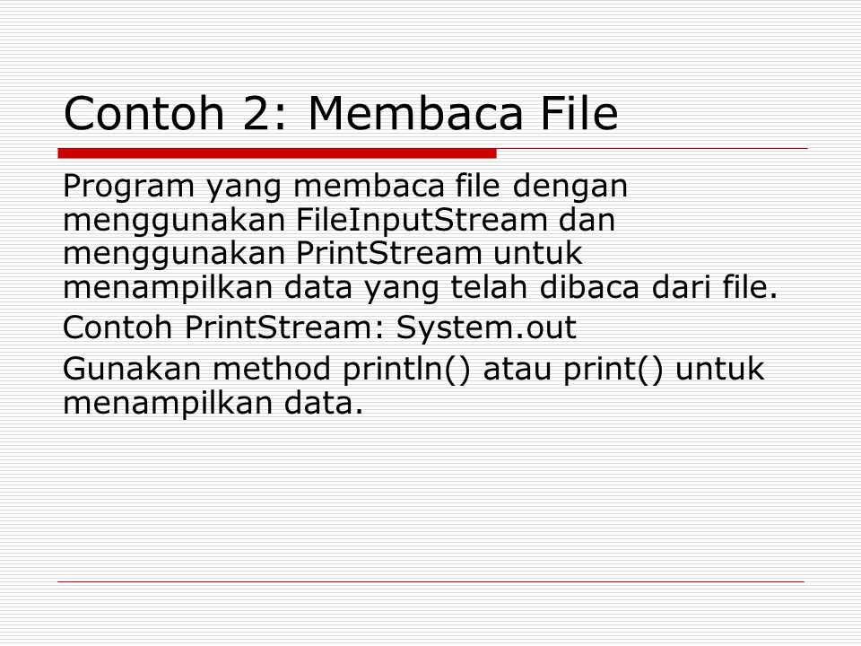 Contoh 2: Membaca File