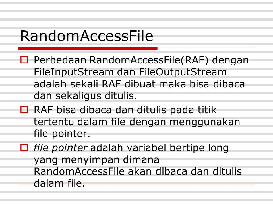 RandomAccessFile